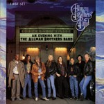 The Allman Brothers Band, An Evening With the Allman Brothers Band: First Set