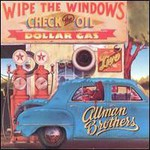 The Allman Brothers Band, Wipe the Windows, Check the Oil, Dollar Gas