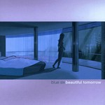 Blue Six, Beautiful Tomorrow