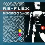 Re-Flex, The Politics of Dancing
