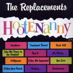 The Replacements, Hootenanny
