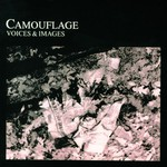 Camouflage, Voices & Images