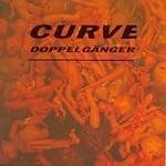 Curve, Doppelganger