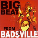 The Cramps, Big Beat From Badsville