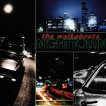 The Walkabouts, Nighttown mp3