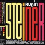 Rubin Steiner, Wunderbar Drei