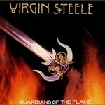 Virgin Steele, Guardians of the Flame