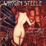 Virgin Steele, The Marriage of Heaven and Hell, Part One