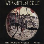 Virgin Steele, The House of Atreus, Act II