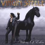 Virgin Steele, Visions of Eden