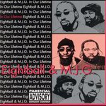 8Ball & MJG, In Our Lifetime, Vol. 1