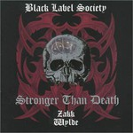 Black Label Society, Stronger Than Death