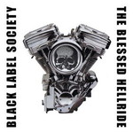 Black Label Society, The Blessed Hellride