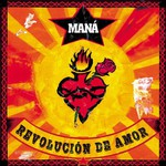 Mana, Revolucion de amor