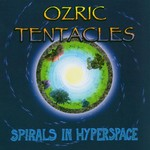 Ozric Tentacles, Spirals in Hyperspace