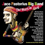 Jaco Pastorius Big Band, The Word Is Out!