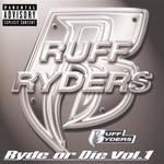 Ruff Ryders, Ryde or Die, Volume 1