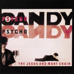 The Jesus and Mary Chain, Psychocandy