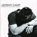 Jeremy Camp, Carried Me: The Worship Project mp3