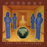 Journey, Look Into the Future
