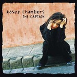 Kasey Chambers, The Captain