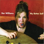 Dar Williams, My Better Self