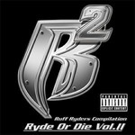 Ruff Ryders, Ryde or Die, Volume II