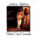Joshua Kadison, Painted Desert Serenade