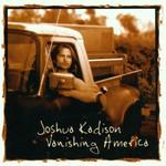 Joshua Kadison, Vanishing America