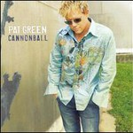 Pat Green, Cannonball