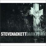 Steve Hackett, Darktown