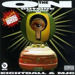 8Ball & MJG, On the Outside Looking In