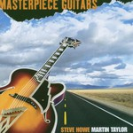 Steve Howe & Martin Taylor, Masterpiece Guitars