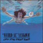 """Weird Al"" Yankovic, Off The Deep End"