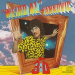"""Weird Al"" Yankovic, In 3-D"
