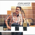 John Mayer, Room For Squares mp3