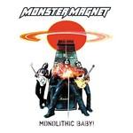 Monster Magnet, Monolithic Baby!