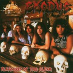 Exodus, Pleasures of the Flesh