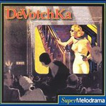 DeVotchKa, SuperMelodrama