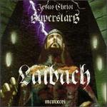 Laibach, Jesus Christ Superstars mp3