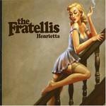 The Fratellis, Henrietta