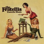 The Fratellis, Costello Music mp3