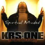 KRS-One, Spiritual Minded