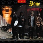 Bone Thugs-n-Harmony, Creepin on Ah Come Up