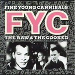 Fine Young Cannibals, The Raw & The Cooked mp3