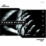 Flesh Field, Strain