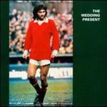 The Wedding Present, George Best
