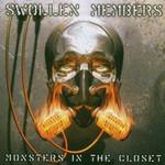 Swollen Members, Monsters in the Closet