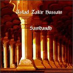 Zakir Hussain, Sambandh