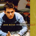 John Mayer, Inside Wants Out mp3